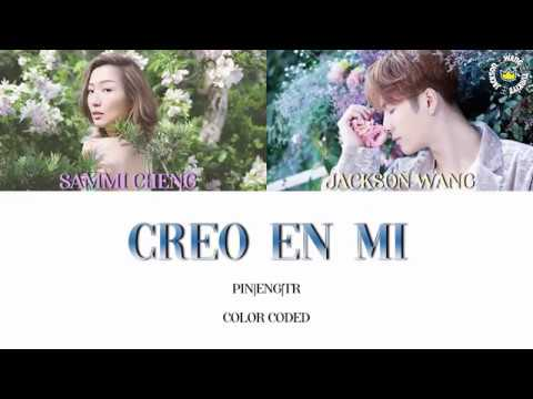 [Türkçe Altyazılı] Sammi Cheng - Creo En Mi (feat. Jackson Wang) Color Coded Pin|Eng|Tr