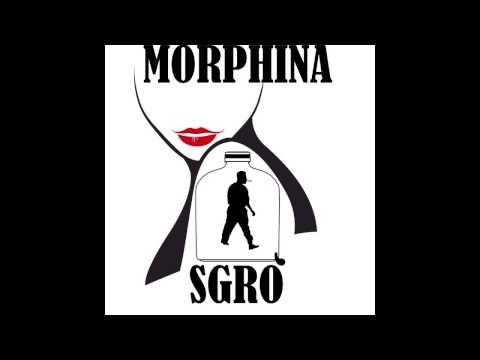 SGRO' FEAT. BONG-MORPHINA 2 (NPL PROD. SCRATCH ALONE)