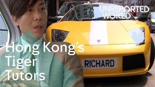 Getting rich teaching Hong Kong's kids | Unreported World