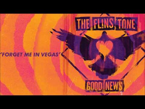 The Flins Tone: Forget Me in Vegas (Audio)