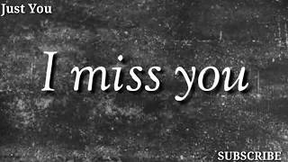 Miss You. Whats app status