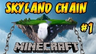 ★ Minecraft: Skyland Chain ★ Ep.1, Dumb and Dumber