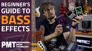 A Beginner's Guide To Bass Guitar Effects Pedals...Bass Effects Explained!
