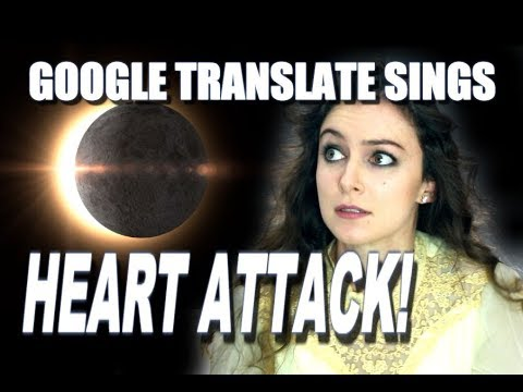 """Google Translate Sings: """"Total Eclipse Of The Heart"""" By Bonnie Tyler"""