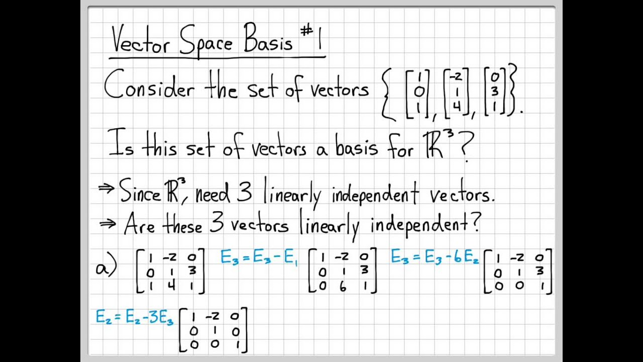 linear algebra example problems vector space basis example 1 youtube
