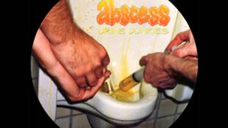 Abscess - Urine Junkies [Album Sampler] (Urine Junkies Deluxe 12-Inch Picture Disc Record)