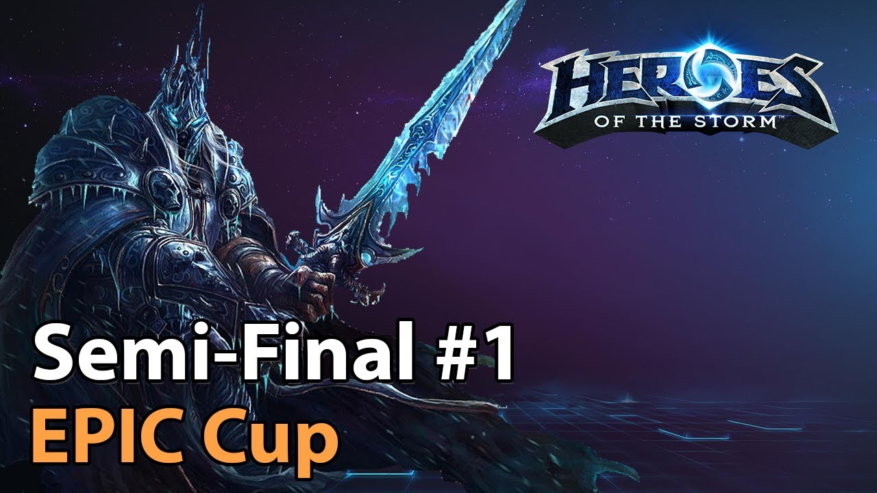 ► EPIC Cup - Semifinal #1 - Heroes Lounge - Heroes of the Storm Esports