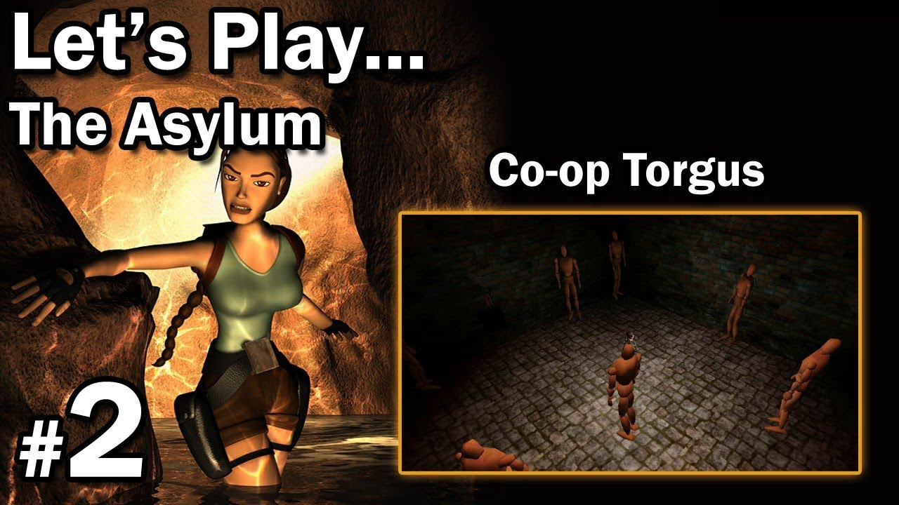 "Let's Play: [TRLE] The Asylum – Co-Op Torgus – [2/4] – ""Manekiny"""