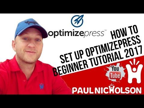 How To: Setup Optimizepress Beginner Tutorial 2017