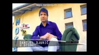 Смотреть клип Danijel Djuric - U Promet
