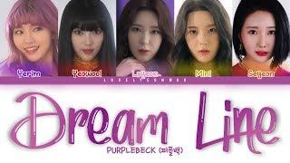 ................................................................................ artist: purplebeck (퍼플백) song: dream line album: 'dream line' single members...