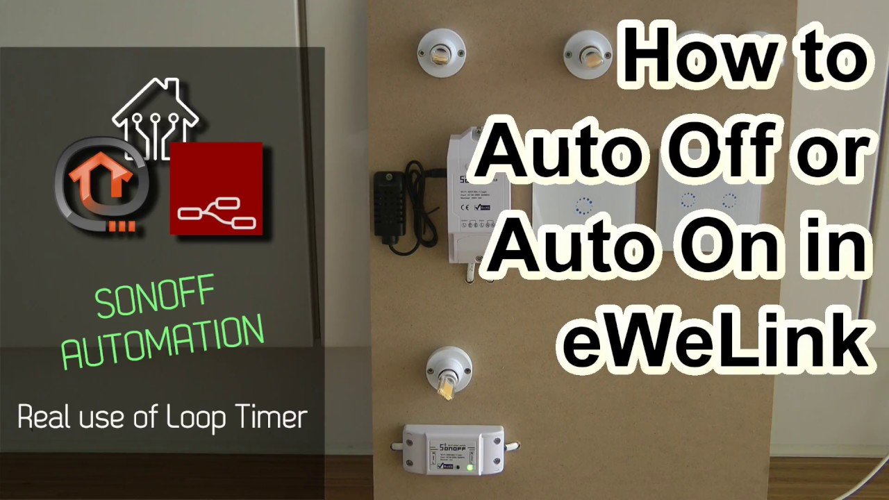 How to setup auto off, or auto on in Sonoff / eWeLink