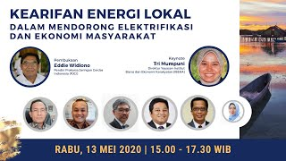 Kearifan Energi Lokal untuk Mendorong Elektrifikasi & Ekonomi Masyarakat
