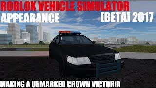 [PART 1] MAKING A UNMARKED CROWN VIC | ROBLOX VEHICLE SIMULATOR [BETA]