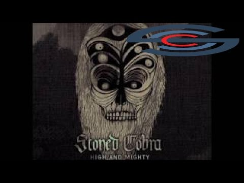Stoned Cobra - High and Mighty (Full Album 2013) cobra movie