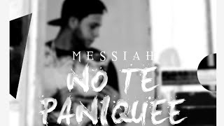 Messiah - No Te Paniquee (Don't Panic Spanish Remix) [Official Audio]