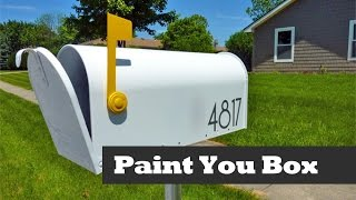 Painting Your Mailbox.  Make Your Mailbox Look Cool.