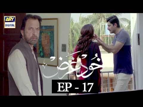 Khudgarz - Episode 17 - 13th Feb 2018 - ARY Digital Drama