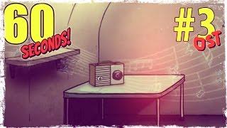 60 секунд! - Саундтрек из игры #3  [60 Seconds Soundtrack]