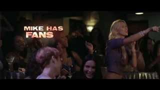 Супер Майк / Magic Mike (2012) новый трейлер