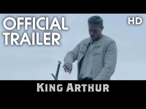 KING ARTHUR: LEGEND OF THE SWORD | Official Trailer | 2017 [HD]