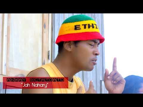 ANKAY BETATOATO  -  Jah Nahary 2K18 thumbnail