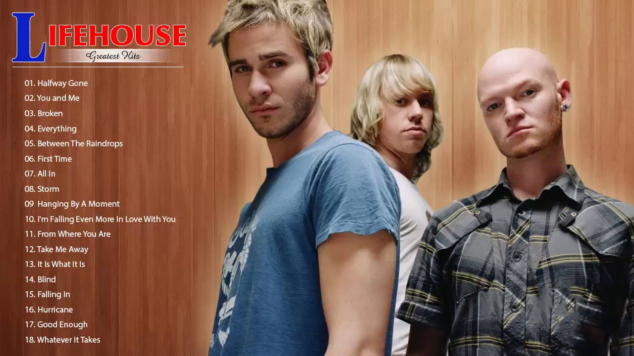 Lifehouse Greatest Hits Full Album Lifehouse Best Songs
