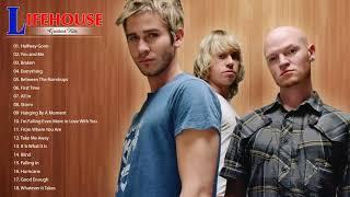 Lifehouse Greatest Hits Full Album Lifehouse Best Songs Lifehouse Playlist 2018