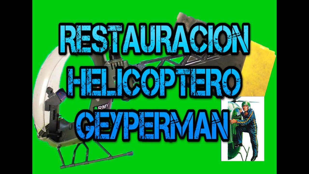 Arreglar Antiguo Juguete Geyperman Helicoptero Youtube Como Ow80nPNkX