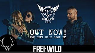 Frei.Wild – BLACK&WILD Kollektion 2020 – Ab sofort verfügbar !