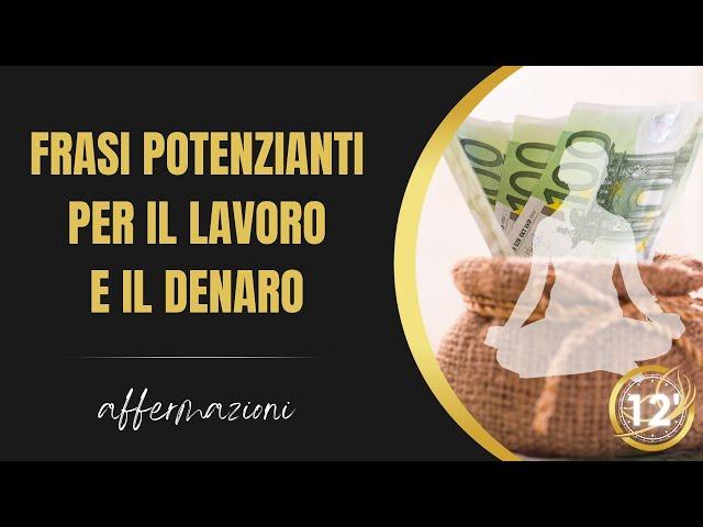20 Affermazioni positive per il lavoro e il denaro