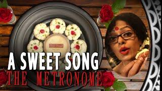 A SWEET SONG | SAWAN DUTTA | THE METRONOME