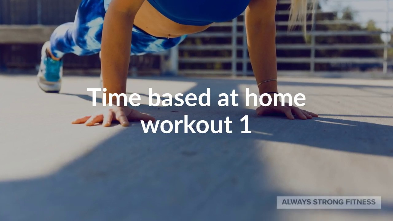 Time Based at home workout 1