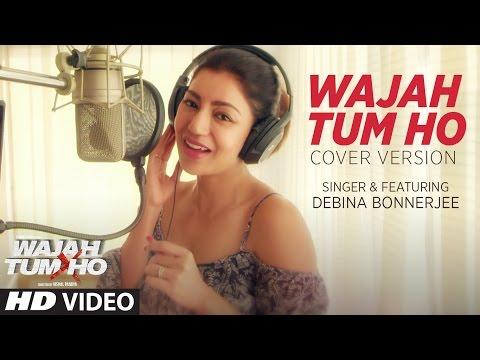 Wajah Tum Ho Song  (Video) | Cover Version |  Debina Bonnerjee | T-Series thumbnail