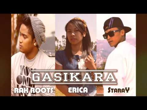 STARAY & Erica  feat  LOIC RAK ROOTS. GASIKARA [Youtube]