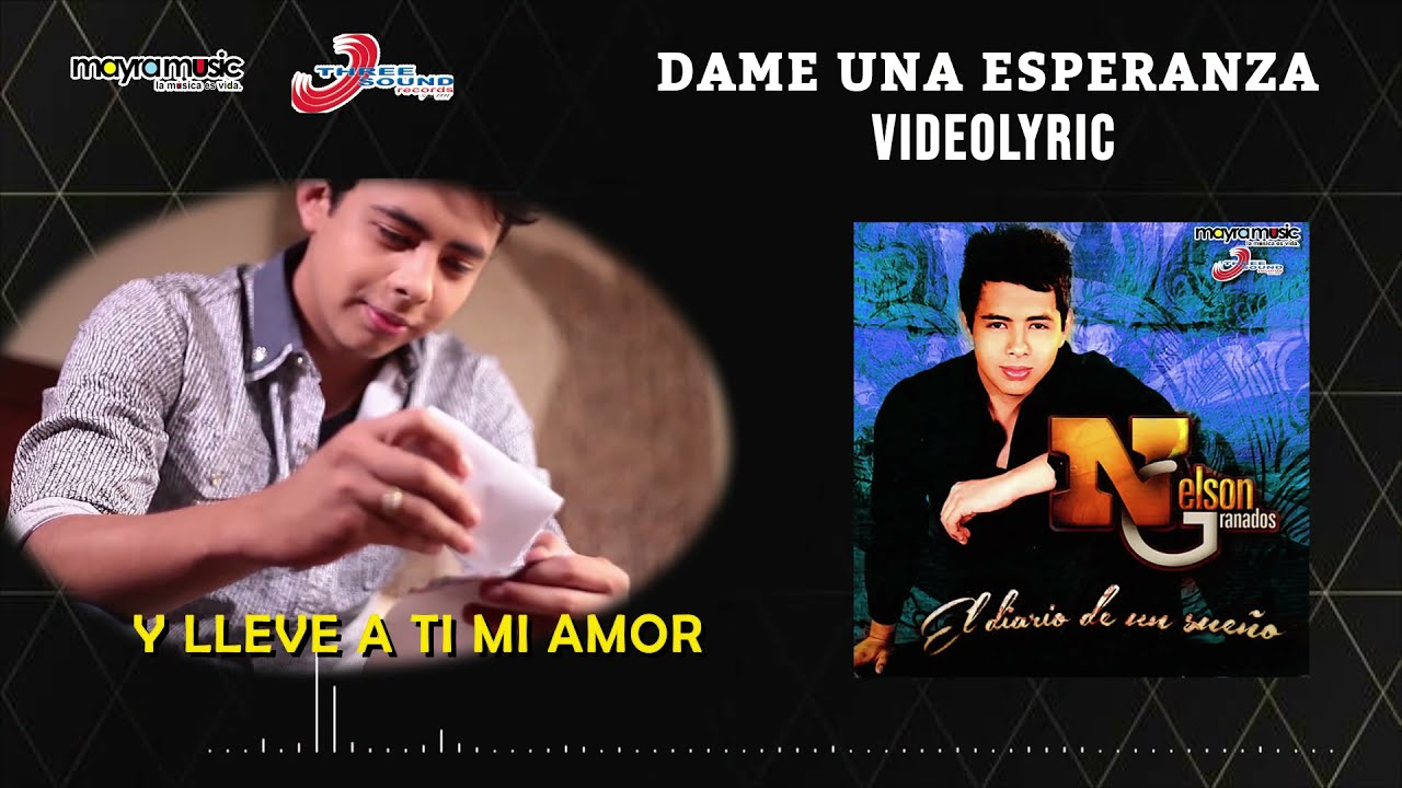 Nelson Granados - Dame Una Esperanza (VideoLyrics)(2021) ✔️