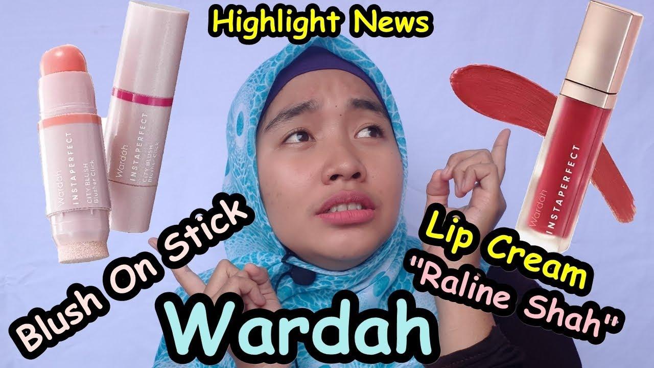 Produk Baru Wardah Instaperfect Lip Cream Matte Paint Blush