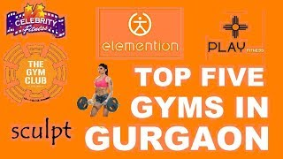Top 5 Gyms In Gurgaon