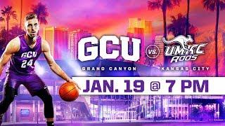 GCU Men's Basketball vs. UMKC Jan 19, 2019
