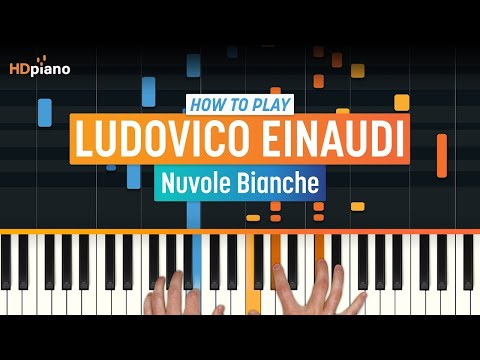 "How To Play ""Nuvole Bianche"" By Ludovico Einaudi 