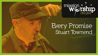 Stuart Townend - Every Promise
