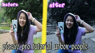 Tutorial edit foto urbex people kekinian - picsay pro