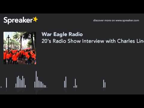 20's Radio Show Interview with Charles Lindbergh