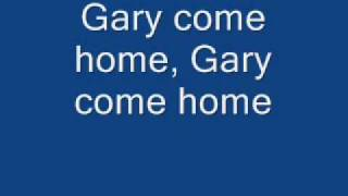 Gary Come Home (with lyrics)