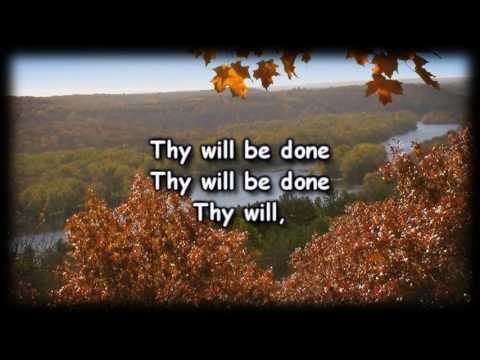 Thy Will - Hillary Scott - Worship Video with lyrics