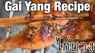 Thai Grilled Chicken Recipe (Gai Yang ไกยาง) - Thai Street Food Recipes