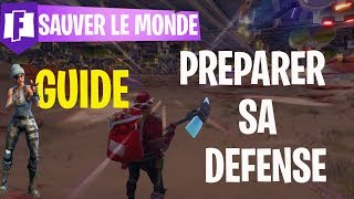 FORTNITE - SAUVER THE WORLD GUIDE: PREPARER SA DEFENSE OF BASE