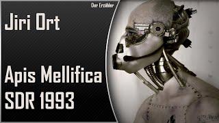 Jiri Ort - Apis Mellifica (SDR 1993) / Science Fiction Hörspiel