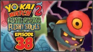 Yo-Kai Watch 2 Bony Spirits / Fleshy Souls - Episode 38 | Infinite Inferno 5th Circle: Dr. Nogut!