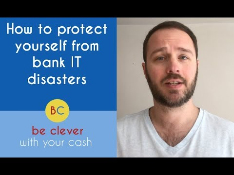 How to protect yourself from bank IT disasters